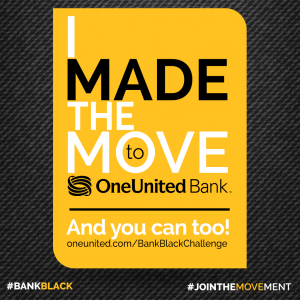 I Made the Move to OneUnited Bank | Instagram