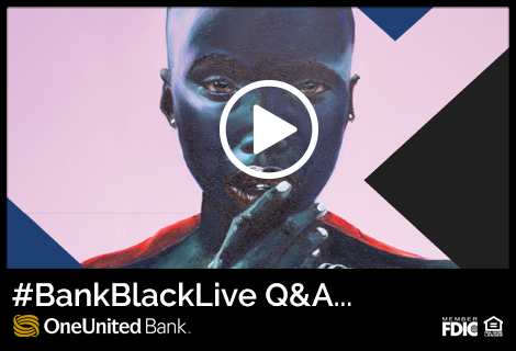 ICYMI: Our #BankBlackLive Q&A