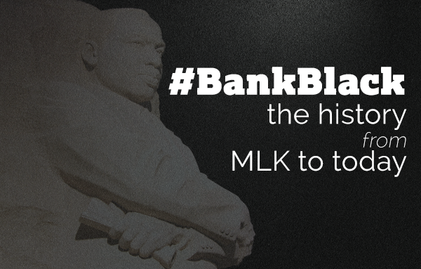 MLK and Bank Black | OneUnited Bank