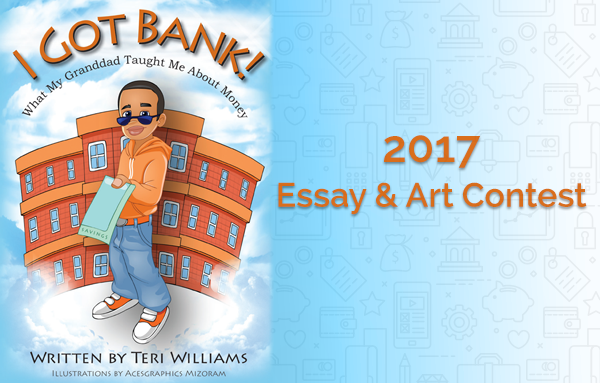 2017 I Got Bank Essay & Art Contest | OneUnited Bank