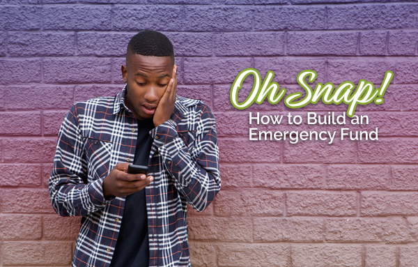 Oh SNAP: Building an Emergency Fund | OneUnited Bank