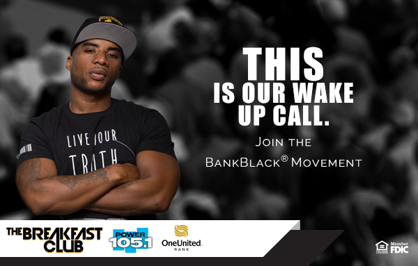 Wake Up Call | #BankBlack Movement | OneUnited Bank