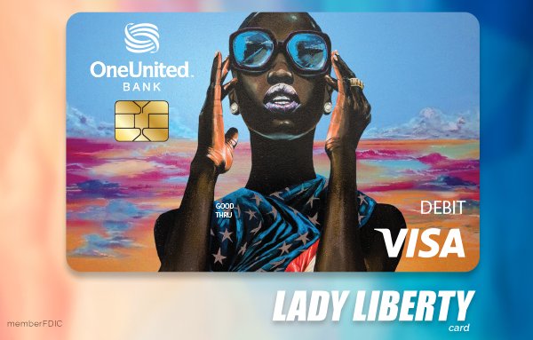 Lady Liberty Visa Debit Card | OneUnited Bank