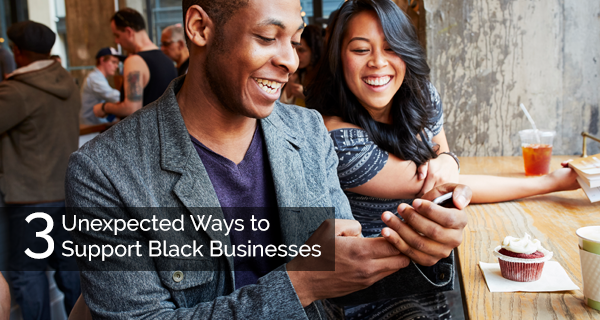 3 Unexpected Ways to Support Black Businesses | OneUnited Bank