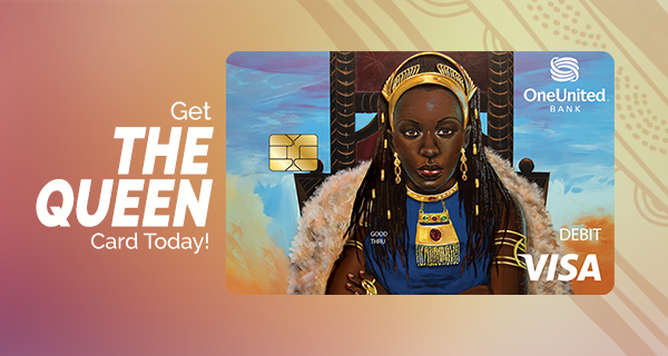 The Queen Visa Debit Card | OneUnited Bank