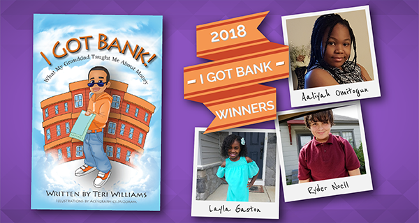 "2018 ""I Got Bank"" Winners"