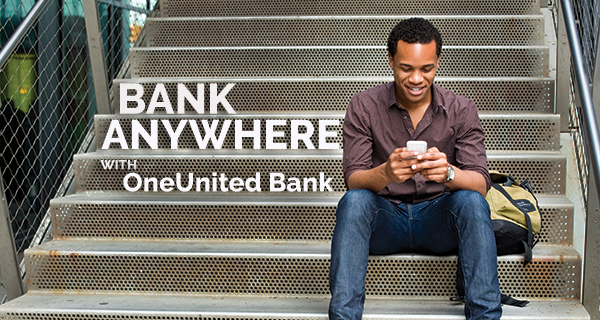 Bank Anywhere With OneUnited Bank