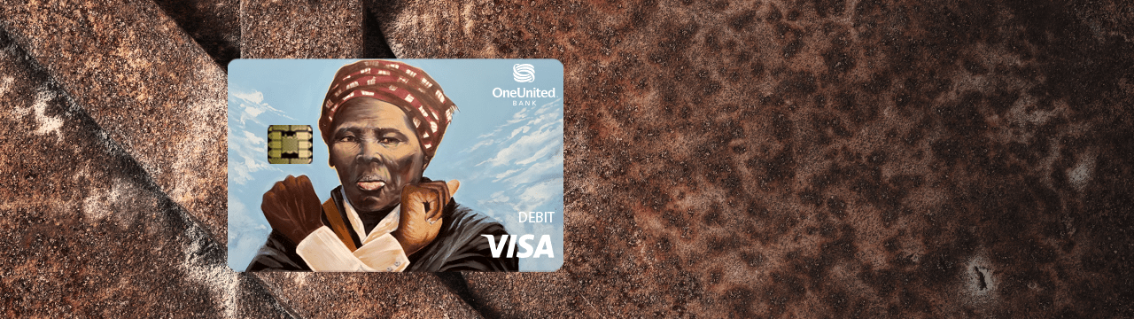 Introducing The Harriet Tubman Card | OneUnited Bank