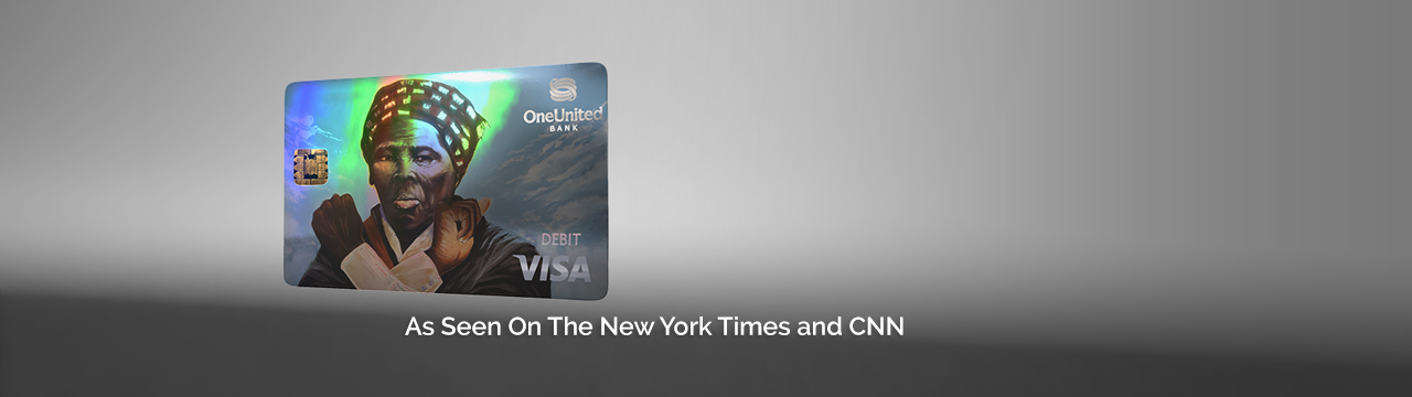 Harriet Tubman Debit Card | As Seen On The New York Times and CNN | OneUnited Bank